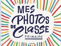 Mes Photos de classe Primaire