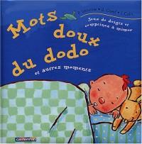 Mots doux du dodo et autres moments