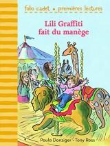 Mes premières aventures, 3:Lili Graffiti fait du manège [Poche]