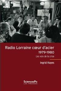 Radio Lorraine, coeur d'acier