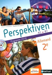 Allemand 2e Perspektiven : Programme 2010 A2-B1 (1CD audio)