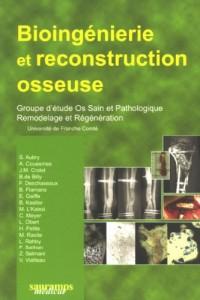 Bioingéniérie et reconstruction osseuse