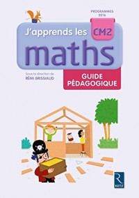 J'apprends les maths CM2 - Programmes 2016