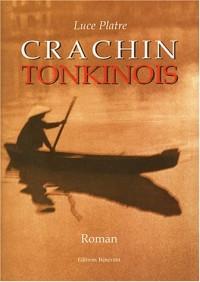 Crachin tonkinois