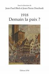 1918: Demain la paix ?