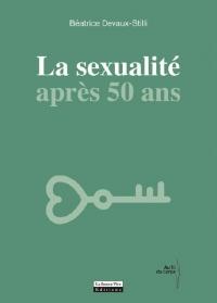 La sexualité après 50 ans