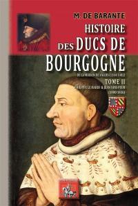 Histoire des ducs de Bourgogne de la maison de Valois : Tome 2, Philippe le Hardi et Jean sans peur (1400-1416)