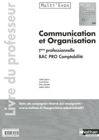 Communication et Organisation Term Bac Pro Comptabilite (Multi'Exos) Professeur 2011