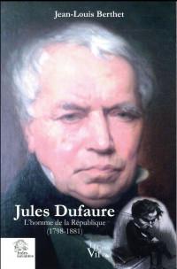 Jules Dufaure, l'homme de la République (1798-1881)