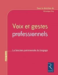 Voix et gestes professionnels