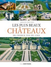 Les plus beaux châteaux de France vus du ciel