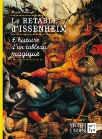 Le retable d'Issenheim, quelle aventure !