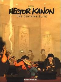 Hector Kanon : Une certaine élite