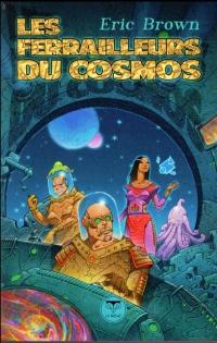 Les Ferrailleurs du cosmos