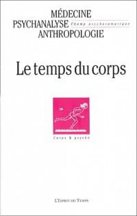 Champ psychosomatique 2003, numéro 30 : Le Temps du corps