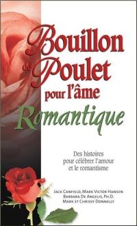 Bouillon de Poulet pour l'Ame Romantique - Poche