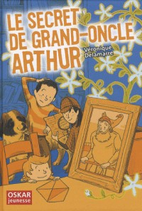 Le secret de grand oncle Arthur
