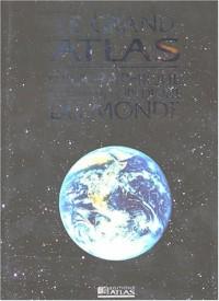 Grand Atlas géographique et encyclopédique du monde 2004