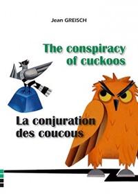 La Conjuration des Coucous / the