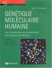 Génétique moléculaire humaine. Une introduction aux mécanismes des maladies héréditaires