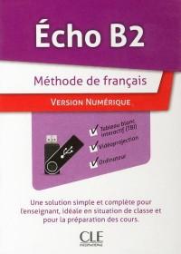 Echo Niveau B2 Ressources Numériques pour Tbi Sur  Cle Usb