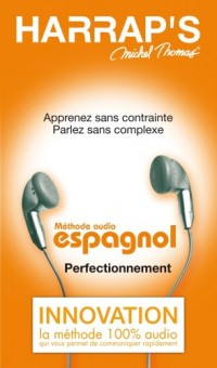 Harrap'S Michel Thomas Espagnol Perfectionnement Methode Audio