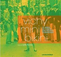 Vichy mini bikini : La mode au temps de Trente Glorieuses