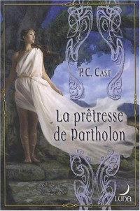 La prêtresse de Partholon