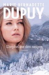 L'Intégrale L'Orpheline des Neiges - vol 1: La saga du Val-Jabert