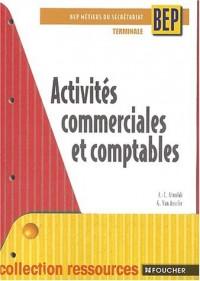 Ressources : Activités commerciales et comptables, BEP - Terminale (Métiers du secrétariat)