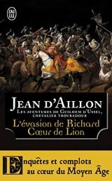 L'évasion de Richard coeur de lion et autres aventures [Poche]