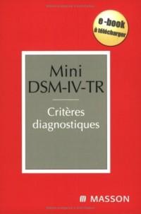 Mini DSM-IV-TR : Critères diagnostiques