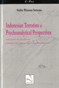 Indonesian Terrorists in Psychoanalytical Perspectives
