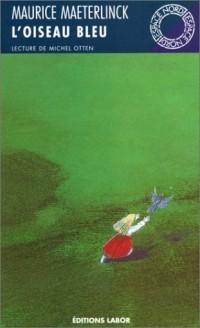 L'oiseau bleu: Théâtre