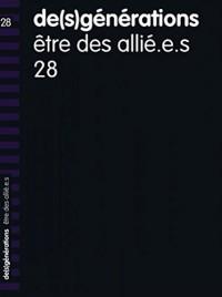 De(S)Generations N 28 - Être des Allie.E.S