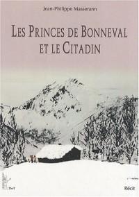 Les princes de Bonneval et le citadin