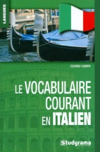 Le vocabulaire courant en italien
