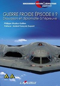 Guerre froide Episode II ?