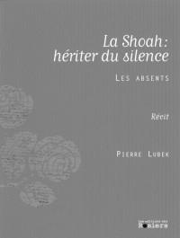 Shoah le Silence en Héritage