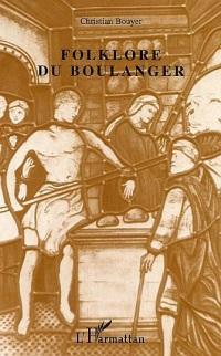 Le folklore du boulanger
