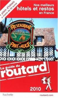Nos meilleurs hôtels et restos en France 2010