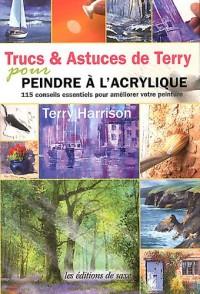 Trucs & Astuces de Terry pour Peindre a l'Acrylique