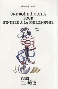 Une boîte à outils pour s'initier à la philosophie