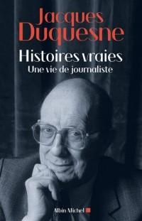 Histoires vraies : Une vie de journaliste