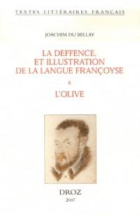 La deffence et illustration de la langue françoyse : Et L'olive