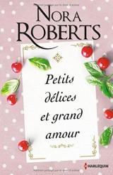 Petits délices et grand amour: Deux romances passionnées dans le monde du luxe et de la gastronomie [Poche]