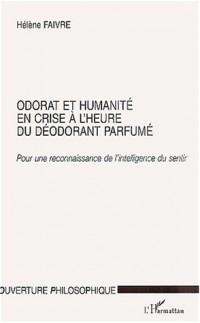 Odorat et humanité en crise a l'heure du doedorantparfume. pour une reconna