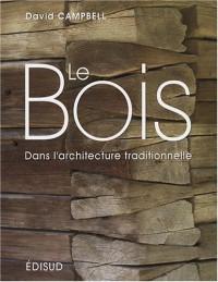 Le bois dans l'architecture traditionnelle