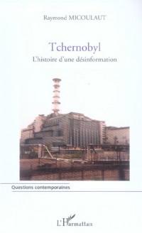 Tchernobyl l'Histoire d'une Desinformation