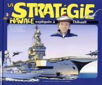 La stratégie navale expliquée à Thibault